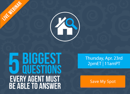 5 Biggest Questions Every Agent Must Be Able to Answer [LIVE WEBINAR]