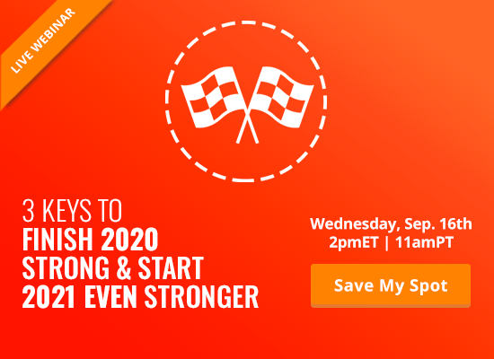 3 Keys to Finish 2020 Strong & Start 2021 Even Stronger [LIVE WEBINAR]