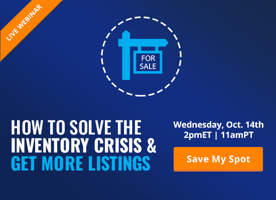 How to Solve the Inventory Crisis & Get More Listings [LIVE WEBINAR]