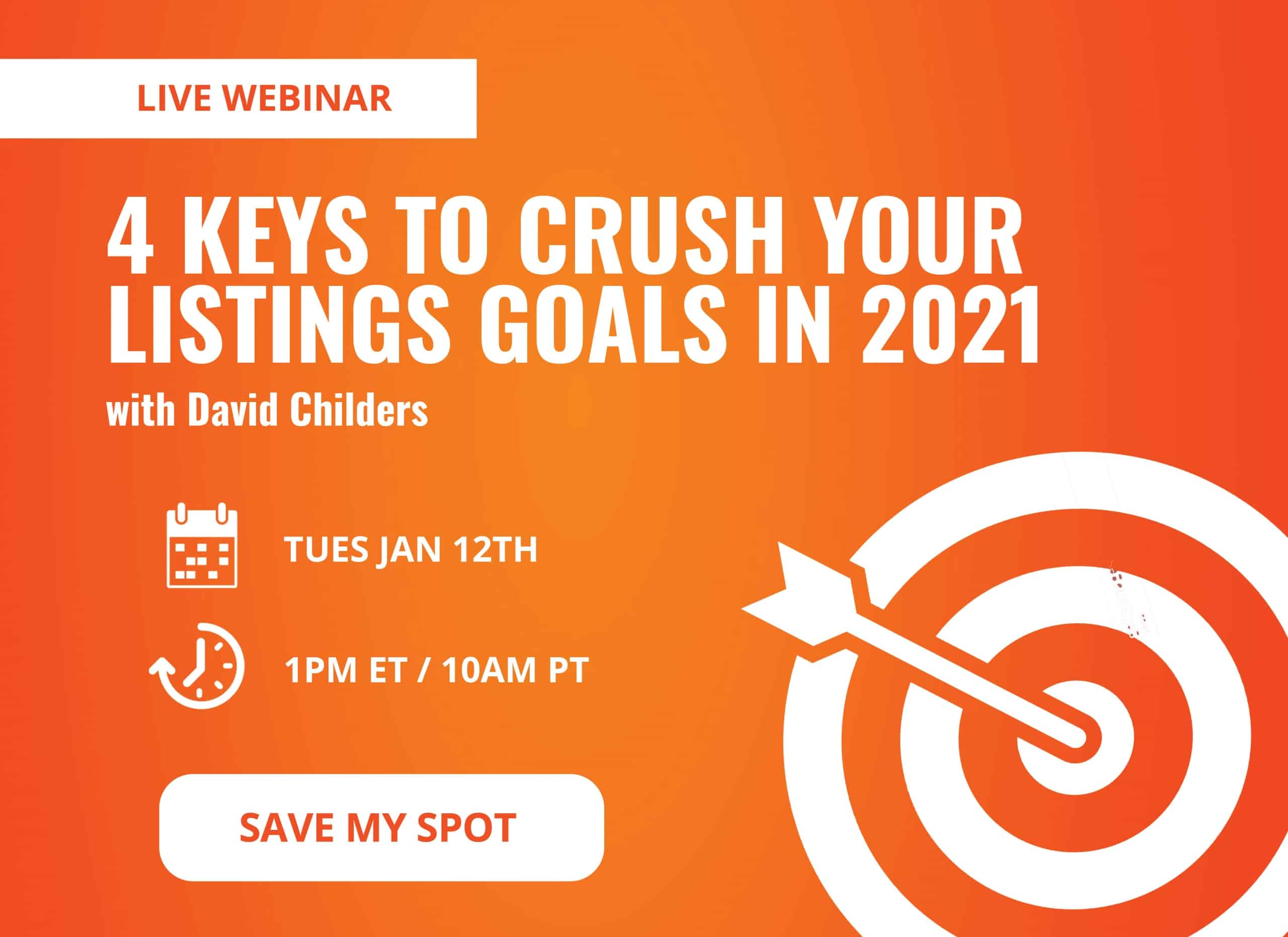 4 Keys to Crush Your Listings Goals in 2021 [LIVE WEBINAR]