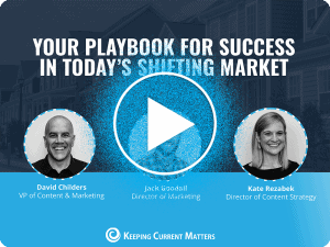 Your Playbook for Success in Today's Shifting Market   Keeping Current Matters