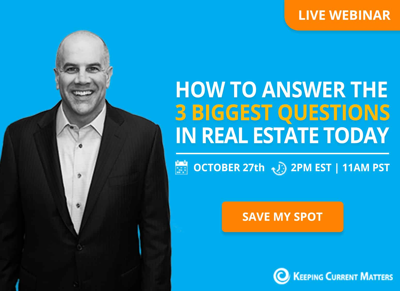 How to Answer the 3 Biggest Questions in Real Estate Today [LIVE WEBINAR]
